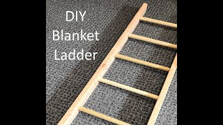 How to Build a Blanket Ladder