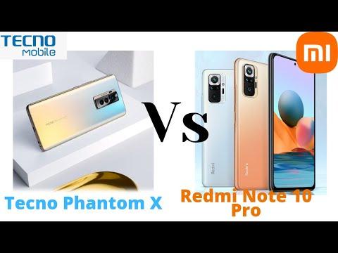 Tecno Phantom X vs Redmi Note 10 Pro: Ultimate midrange battle