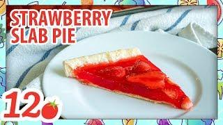 How to Make: Strawberry Slab Pie
