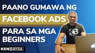 How To Use Facebook Ads for Beginners (2019) - Tagalog Tutorial