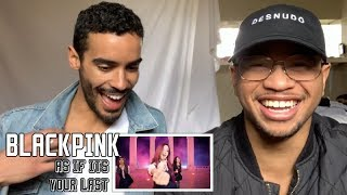 NON-KPOP FAN REACTS TO BLACKPINK AS IF ITS YOUR LAST
