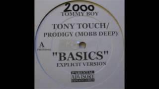 BASICS (BY TONY TOUCH FT. PRODIGY OF MOBB DEEP) - PROD. BY ALCHEMIST