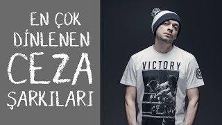 Ceza'nın En Çok Dinlenen Şarkıları ŞAFAK KARAMAN