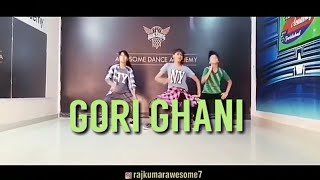 Gori Ghani | Fazilpuria & joytica letest song | R.k.Awesome dance academy