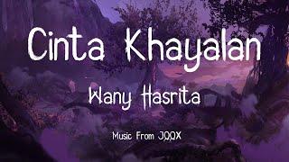 Cinta Khayalan - Wany Hasrita (Lyrics Video)