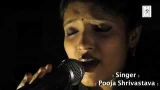 "Yeh Zindagi Usi Ki Hai -  Cover By Pooja Shrivastava ""D Minors - The Band"""