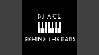 Behind the Bars (Slow Jam)