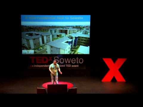 The gentrification of Soweto is real, but is it good? | Mothusi Lukhele | TEDxSoweto