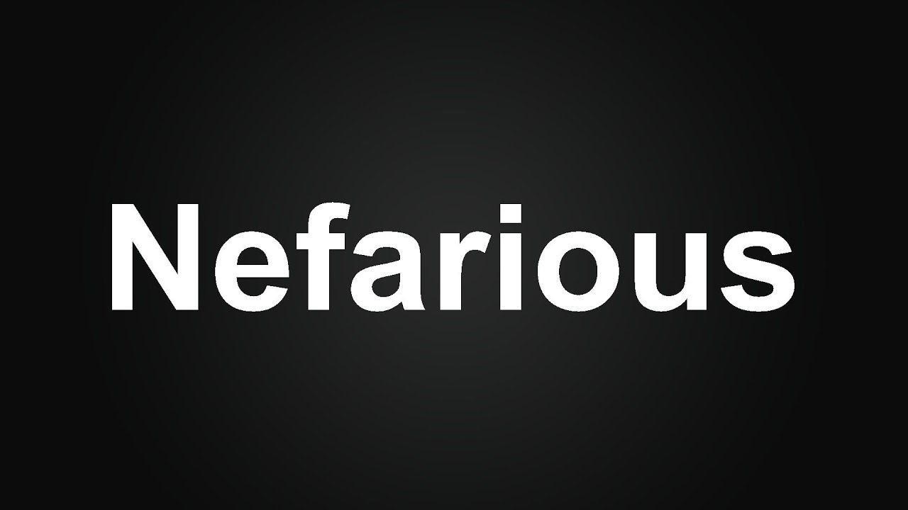Nefarious Meaning in Urdu - Nefarious Meaning in Hindi -How to