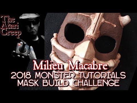 Monster Tutorials 2018 Mask Build Challenge | The Creeps Milieu Macabre