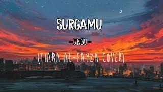 Surgamu-ungu (Tiara Al-Fayza cover)🎶