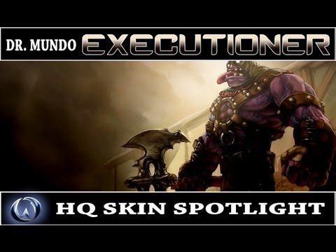 League of Legends: Executioner Dr. Mundo (HQ Skin ... Executioner Mundo