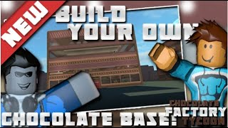 ROBLOX BRAND NEW !! Build Your Own Chocolate Base Tycoon ! Lets play ! Gaming with Mum !