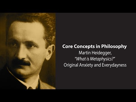 Martin Heidegger on Original Anxiety and Everydayness - Philosophy Core Concepts