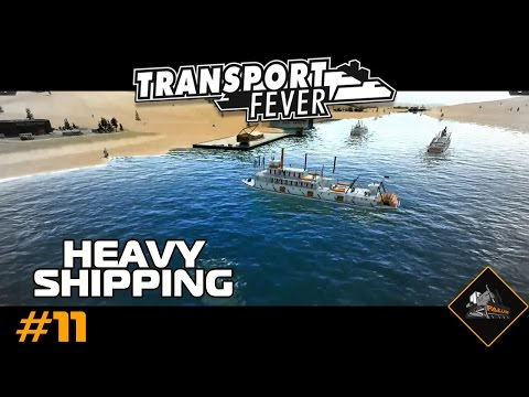 Transport Fever Expanding Heavy Shipping (live stream part 2) gameplay USA #11