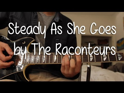 8.4 MB) Steady As She Goes Chords - Free Download MP3