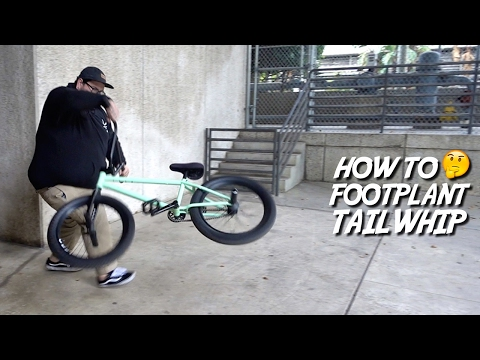 HOW TO FOOTPLANT TAILWHIP WITH PHIL ARELLANO