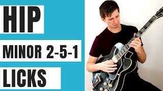2 Hip Minor 2-5-1 Licks for You to Practice