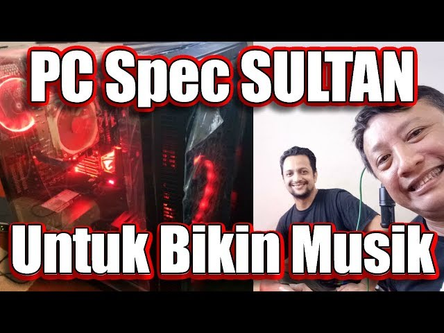 Gimana Kalau PC Spec Sultan ini Dipakai Untuk BIKIN MUSIK dan MIXING?