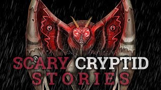 8 Scary Cryptid Stories (Vol. 27)