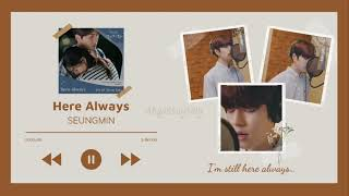 [1 HOUR] SEUNGMIN 승민 - Here Always (from 'Hometown Chachacha').