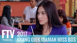 Download lagu FTV Ferly PutraDenira Wiraguna Abang Ojek Idaman Miss Bos MP3