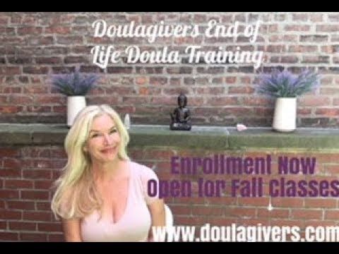 End Of Life Doula Training Online And Live In New York City