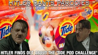 Hitler finds out about the 'Tide Pod Challenge'
