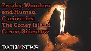Freaks, Wonders and Human Curiosities: The Coney Island Circus Sideshow | New York Daily News