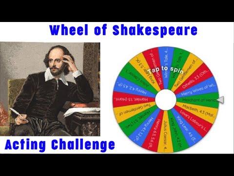 Wheel of Shakespeare Acting Challenge