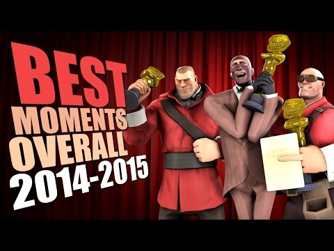 TF2 - Best Moments Overall 2015 (compilation)