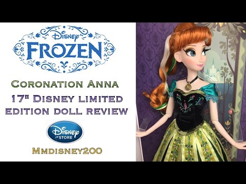 Frozen: Coronation Anna 17' Disney Limited Edition doll Review