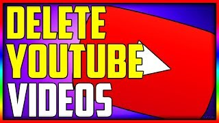 How To Delete A YouTube Video (Very Easy) | How To delete YouTube Videos (2019 Tutorial)