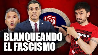 El PSOE blanquea el FASCISMO   InfoVlogger