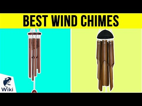 Top 10 Wind Chimes of 2019   Video Review