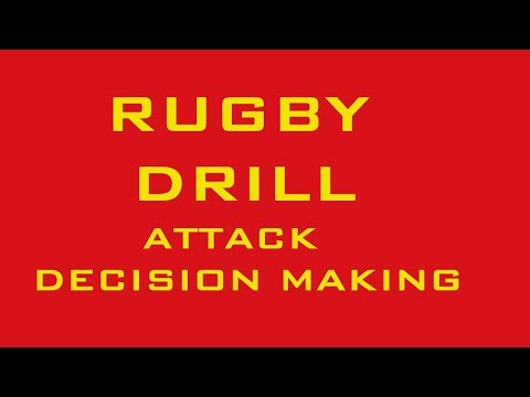 RUGBY DRILLS – Attack and Decision-Making
