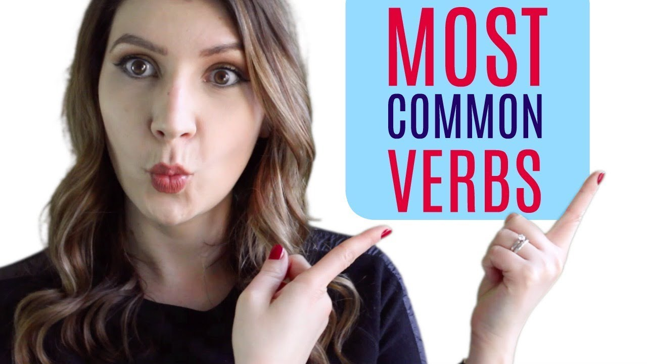 Download 25 Most Common English Verbs You NEED to Know