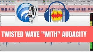 Twisted Wave With Audacity