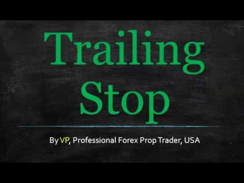 What is trailing stop mean on forex