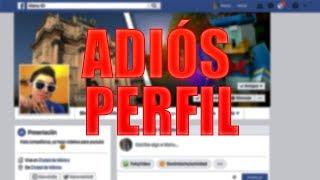 ANUNCIO: ADIOS PERFIL DE FACEBOOK