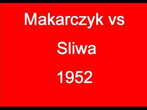 Kazimierz Makarczyk vs Bogdan Sliwa - 1952