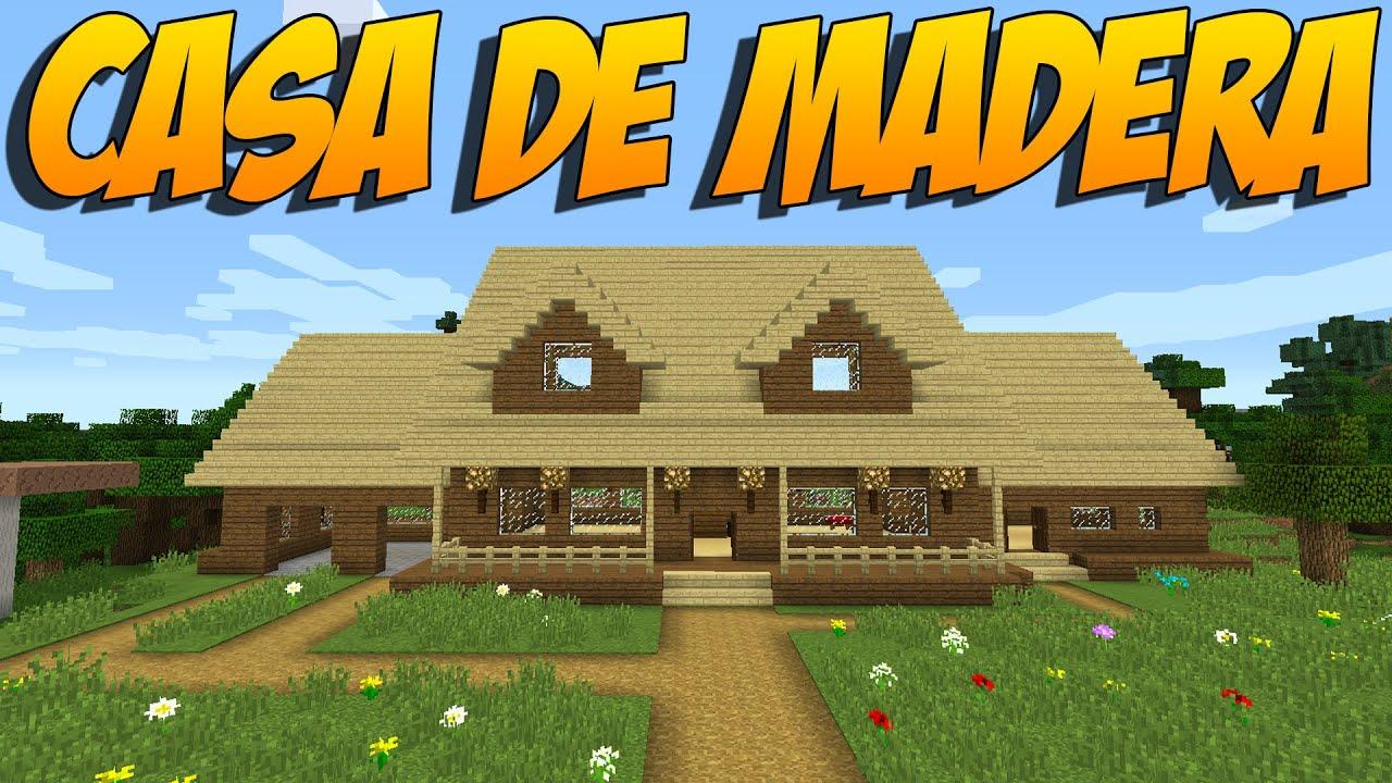 Como hacer una casa de madera construccion en minecraft youtube - Como construir una casa de madera ...