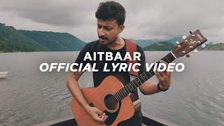 aswekeepsearching - Aitbaar (Official Lyric Video)