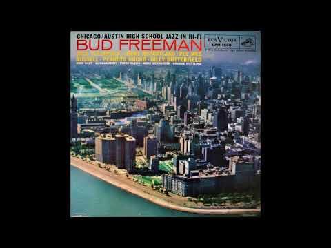 Bud Freeman -  Austin High School Jazz In Hi Fi ( Full Album )