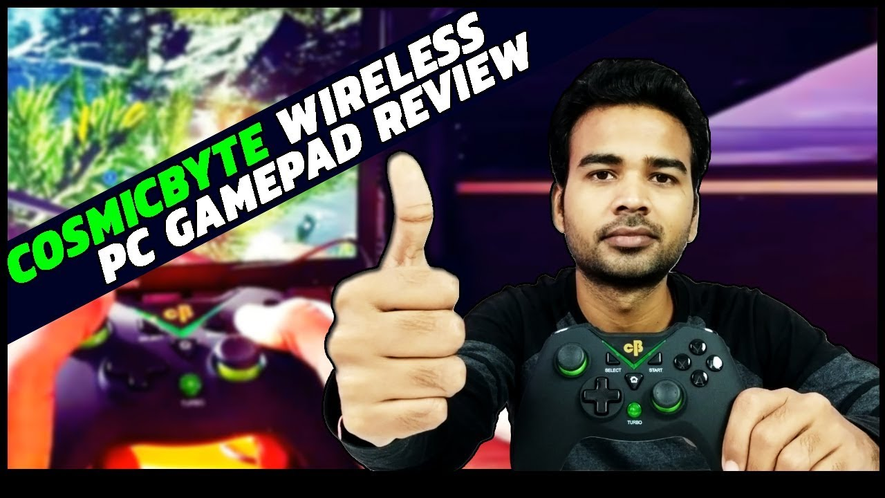 c0ea591780a Cosmic Byte Wireless PC Gamepad Review | Live Test on PC & Android ...