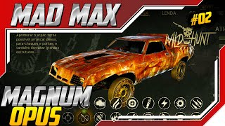 Mad Max - Equipando Magnum Opus no Esconderijo do Smigal