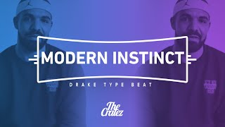 "FREE Drake Type Beat 2015 ""Modern Instinct"" 
