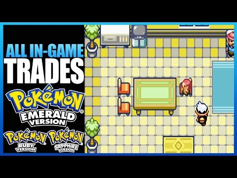 Pokemon Emerald/Ruby/Sapphire - All In-Game Trades