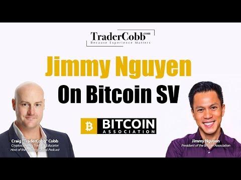 Jimmy Nguyen On Bitcoin SV