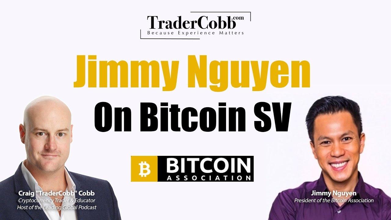 Jimmy Nguyen On Bitcoin Sv -